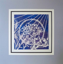 Come Grow Old With Me Papercut